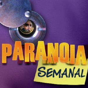 La Paranoia Semanal